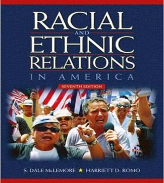 Racial and Ethnic Relations in America 7th Edition McLemore Romo Test Bank
