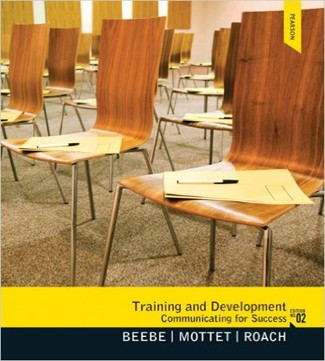 Training & Development Communicating for Success 2nd Edition Beebe Mottet Roach Test Bank
