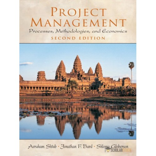 Solution Manual for Project Management: Processes, Methodologies, and Economics, 2/E 2nd Edition : 0130413313