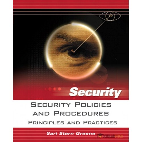 Test Bank for Security Policies and Procedures: Principles and Practices : 0131866915