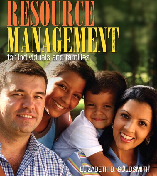 Test Bank for Resource Management for Individuals and Families, 5/E 5th Edition Elizabeth B. Goldsmith