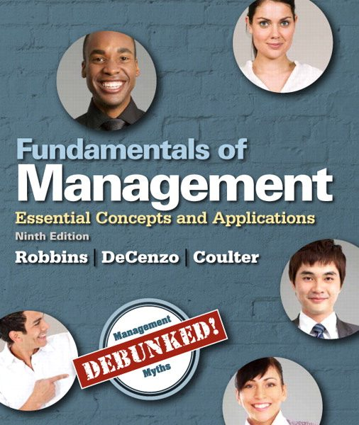 Test Bank for Fundamentals of Management: Essential Concepts and Applications, 9/E 9th Edition Stephen P Robbins, David A. De Cenzo, Mary Coulter