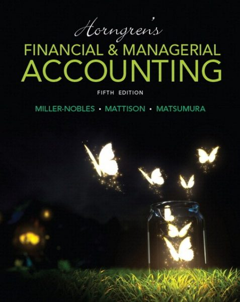 Test Bank Horngrens Financial and Managerial Accounting 5th Edition Matsumura Mattison