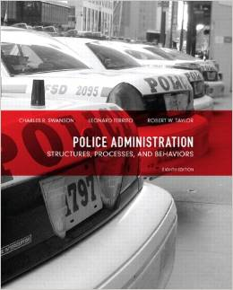 Test Bank for Police Administration Structures Processes and Behavior 8th Edition Charles R Swanson Download