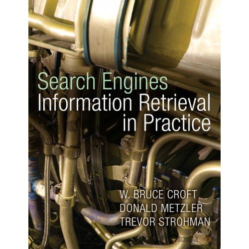 Solution Manual for Search Engines: Information Retrieval in Practice: 0136072240