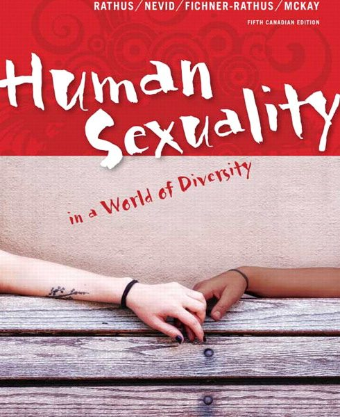 Solution Manual for Human Sexuality in a World of Diversity, Fifth Canadian Edition, 5/E