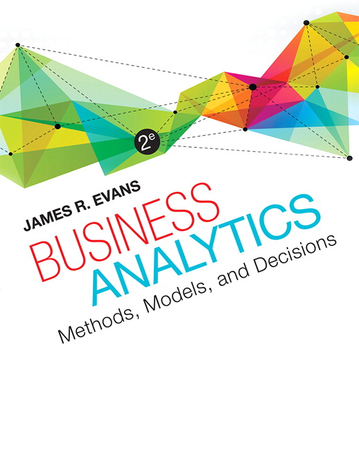 Test Bank for Business Analytics, 2/E 2nd Edition James R. Evans