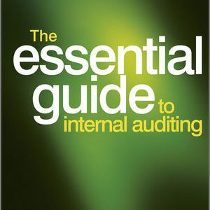 Complete Test bank for The Essential Guide to Internal Auditing, 2nd Edition by K. H. Spencer Pickett 9780470746936