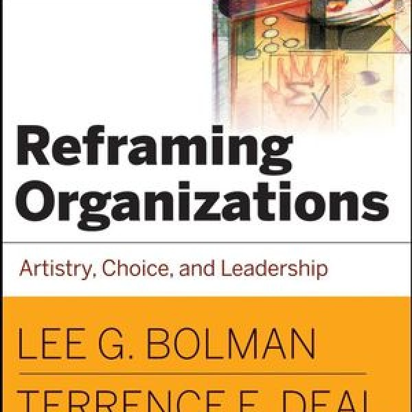 Complete Test Bank for Reframing Organizations: Artistry, Choice and Leadership, 4th Edition by Lee G. Bolman, Terrence E. Deal 9780787987992