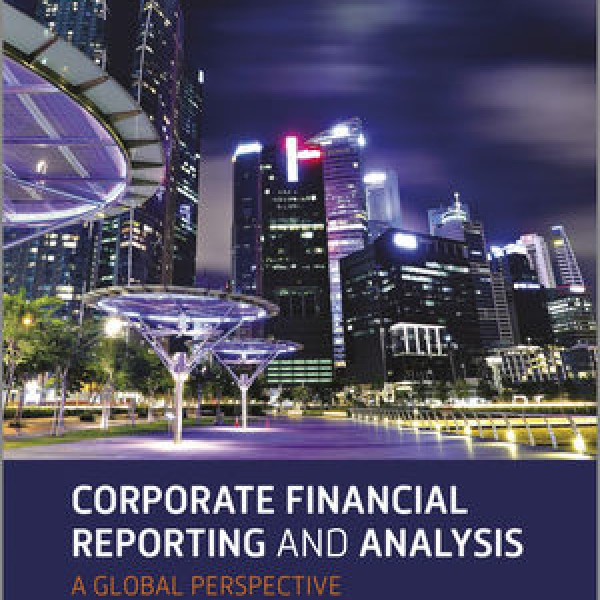 Complete Solution Manual for ​Corporate Financial Reporting and Analysis, 3rd Edition by David Young, Jacob Cohen 9781118470558