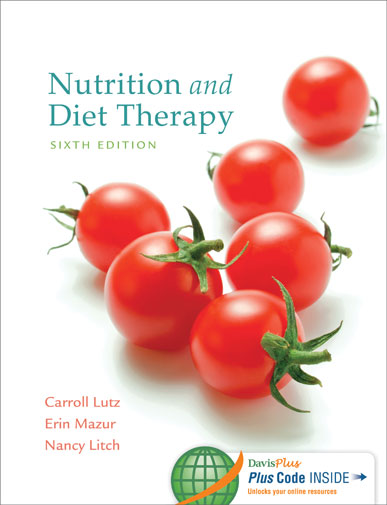 Test Bank Nutrition and Diet Therapy 6th Edition Lutz Mazur Litch