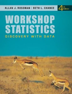Test Bank for Workshop Statistics Discovery with Data 4th Edition Allan J Rossman Download