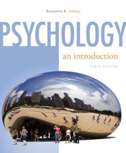 Test Bank Psychology: An Introduction 10th Edition Lahey Benjamin
