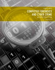 Test Bank for Computer Forensics and Cyber Crime An Introduction 3rd Edition Marjie T Britz Download
