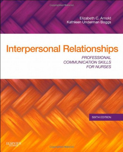 Test Bank Interpersonal Relationships Professional Communication Skills for Nurses 6th Arnold, Boggs