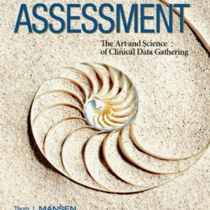 Test Bank Patient Focused Assessment The Art and Science 1st Edition Mansen Gabiola
