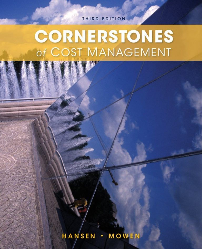 Solution manual for Cornerstones of Managerial Accounting Mowen Hansen Heitge 3rd edition