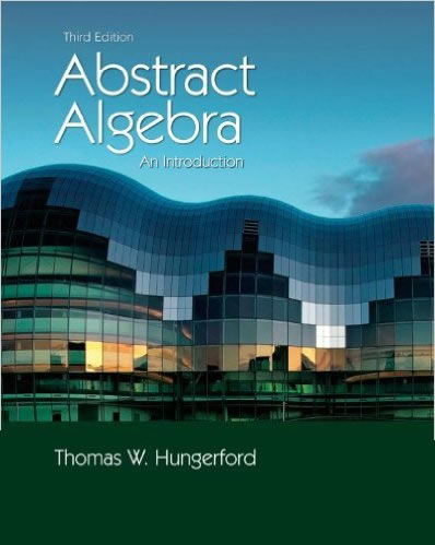 Solution Manual for Abstract Algebra: An Introduction, 3rd Edition Thomas W. Hungerford