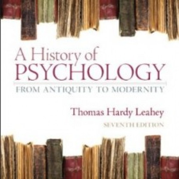 Test Bank for A History Of Psychology From Antiquity To Modernity 7/E by Leahey