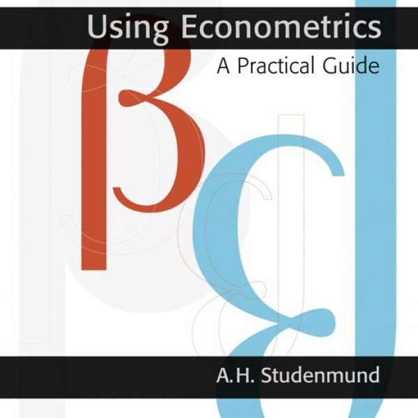 Solution manual for Using Econometrics: A Practical Guide 6/E by Studenmund
