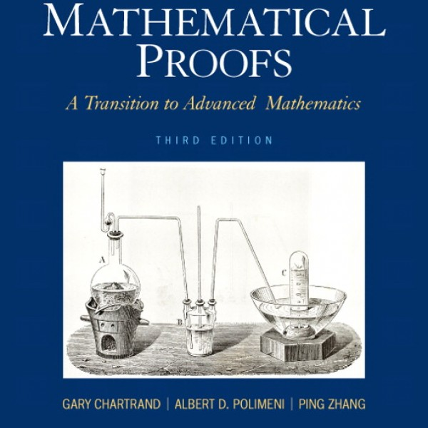 Solution Manual for Mathematical Proofs: A Transition To Advanced Mathematics 3/E by Chartrand