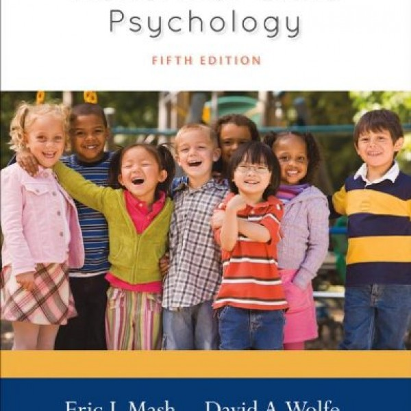 Solution Manual for Abnormal Child Psychology 5/E by Mash