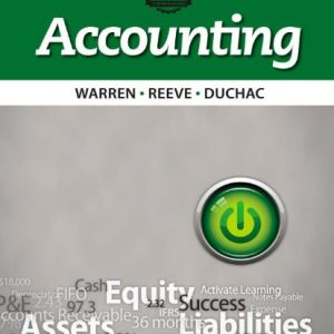 Accounting 25th Edition By Warren, Reeve, Duchac - Solution Manual