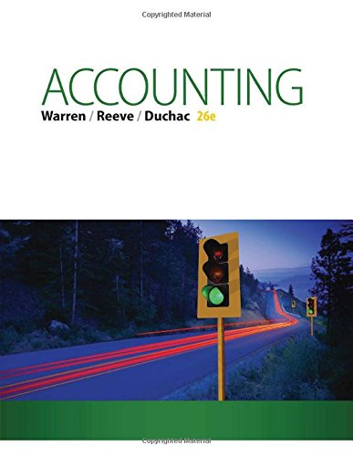 Accounting 26th Edition By Warren, Reeve, Duchac - Solution Manual