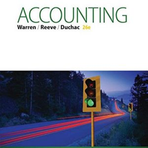 Accounting 26th Edition By Warren, Reeve, Duchac - Test Bank