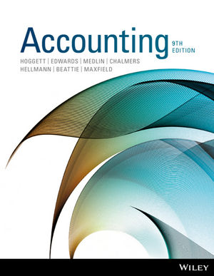 Accounting 9th Edition By Hoggett, Edward, Medlin, Chalmers, Hellmann, Beattie, Maxfield - Test Bank