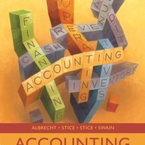 Accounting Concepts and Applications 10th Edition By Albrecht, Stice, Stice, Swain - Solution Manual