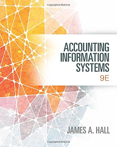 Accounting Information Systems 9th Edition By Hall - Solution Manual