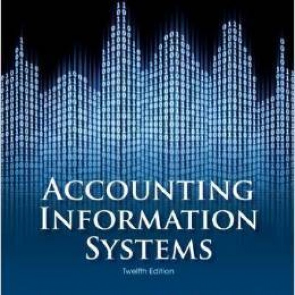Solution manual for Accounting Information Systems 12/E by Simkin