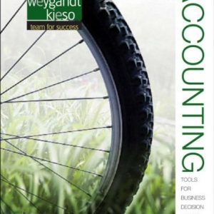 Accounting Tools for Business Decision Making 5th Edition By Kimmel, Weygandt, Kieso - Test Bank