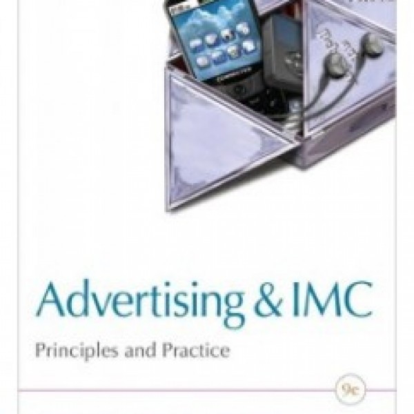 Test Bank for Advertising & Imc 9/E by Moriarty
