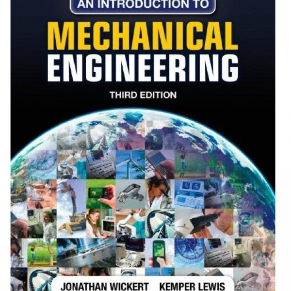 Solution Manual for An Introduction To Mechanical Engineering 3/E by Wickert