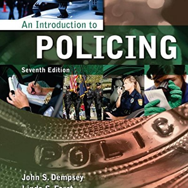 Solution Manual for An Introduction To Policing 7/E by Dempsey