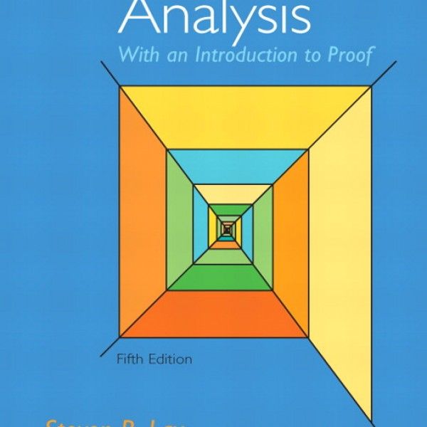 Solution Manual for Analysis With An Introduction To Proof 5/E by Lay