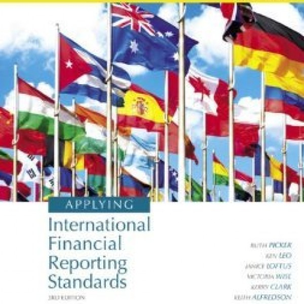 Solution Manual for Applying International Financial Reporting Standards 3/E by Picker