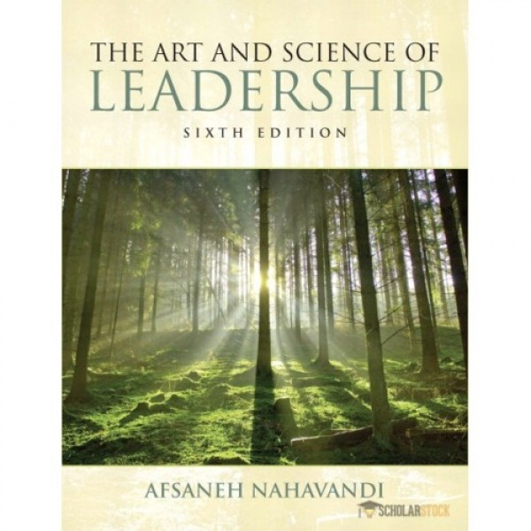 Solution Manual for Art And Science Of Leadership 6/E by Nahavandi