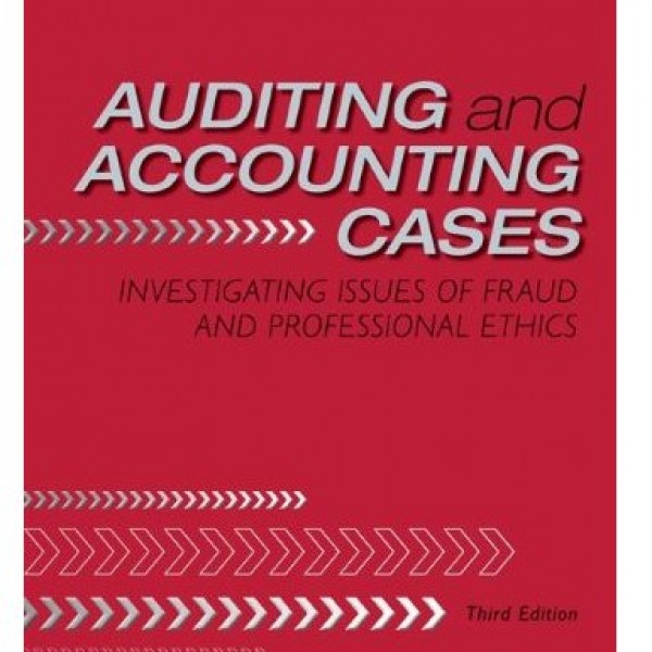 Solution Manual for Auditing And Accounting Cases Investigating Issues Of Fraud And Professional Ethics 3/E by Thibodeau