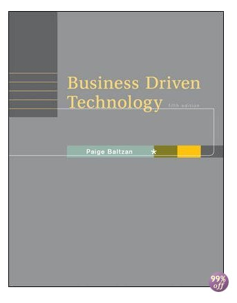 Test Bank for Business Driven Technology 4th Edition by Baltzan