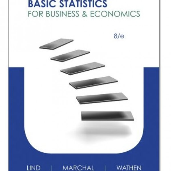 Solution Manual for Basic Statistics For Business And Economics 8/E by Lind