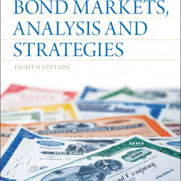 Solution Manual for Bond Markets Analysis And Strategies 8/E by Fabozzi