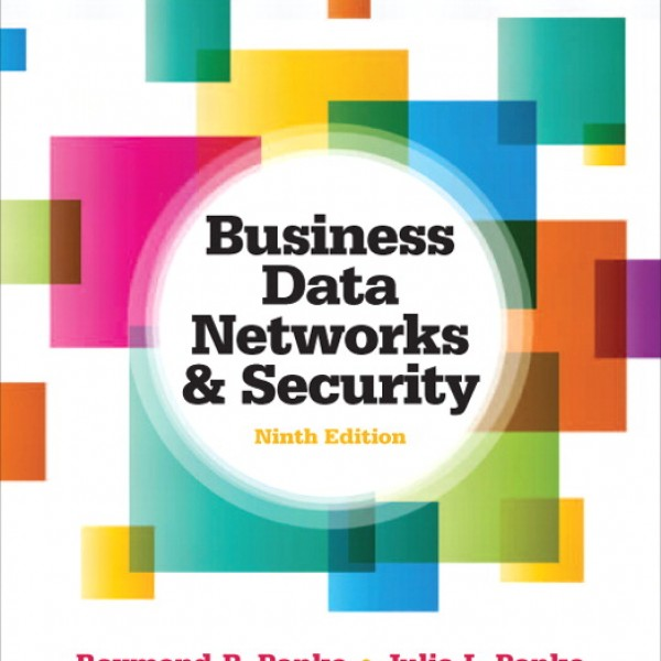 Test Bank for Business Data Networks And Security 9/E by Panko