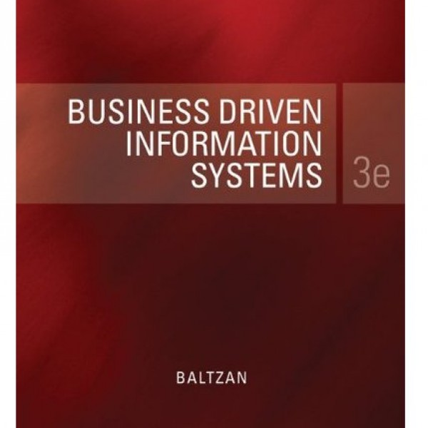 Solution Manual for Business Driven Information Systems 3/E by Baltzan