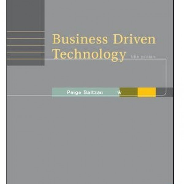 Solution Manual for Business Driven Technology 4/E by Baltzan