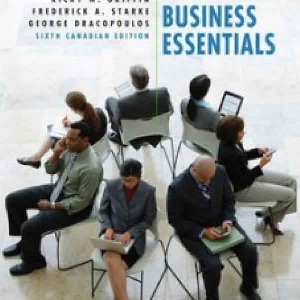 Test Bank for Business Essentials 6/E Canadian Edition by Ebert