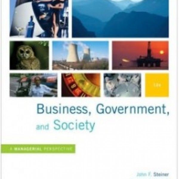 Test Bank for Business, Government, And Society 12/E by Steiner