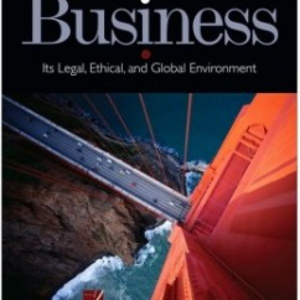 Test Bank for Business Its Legal Ethical And Global Environment 9/E by Jennings
